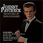Johnny Paycheck The Only Hell My Mama Ever Raised