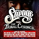 Savage Presents The Tribal Council