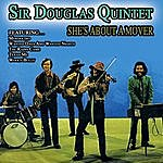 The Sir Douglas Quintet She's About A Mover