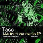 T.A.S.C. Live From The Intanet Ep