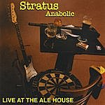 Stratus Anabolic Live At The Ale House