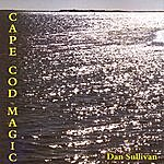 Dan Sullivan Cape Cod Magic