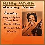 Kitty Wells A Country Angel