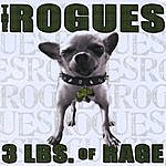 The Rogues 3 Lbs Of Rage