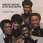 Harold Melvin & The Blue Notes I Miss You