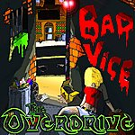 Overdrive Bad Vice