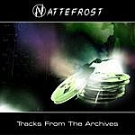Nattefrost Tracks From The Archives