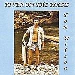 Tom Wilson River On The Rocks