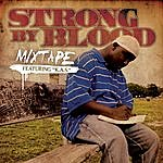 Kas Strong By Blood