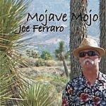 The Joe Ferraro Band Mojave Mojo