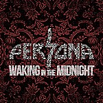 Persona Waking In The Midnight