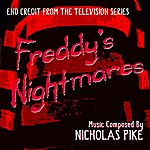 """Nicholas Pike End Credit From The Television Series """"Freddy's Nightmares"""
