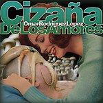 Omar A Rodriguez-Lopez Cizaña De Los Amores