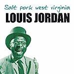 Louis Jordan Salt Pork West Virginia