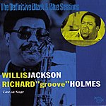 Willis Jackson Live On Stage (The Definitive Black & Blue Sessions (1980))