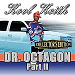 Kool Keith Dr. Octagonecologyst 2 (Collector's Edition)