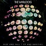 The Warlocks Rise And Fall, Ep And Rarities