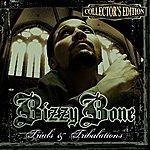 Layzie Bone Trials & Tribulations (Collector's Edition)