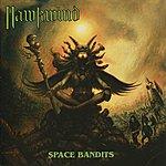 Hawkwind Space Bandits
