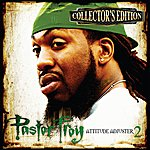 Pastor Troy Attitude Adjuster 2 (Collector's Edition)