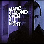 Marc Almond Open All Night