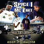 MC Eiht Keep It Gangsta (Collector's Edition)