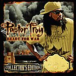 Pastor Troy Ready For War (Collector's Edition)