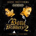 Layzie Bone Bone Brothers 2 (Collector's Edition)
