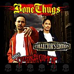 Bizzy Bone Still Creepin On Ah Come Up (Collector's Edition)