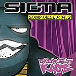 Sigma Stand Tall Ep Part 2