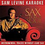 Sam Levine Sam Levine Karaoke - Sax For The Soul (Instrumental Tracks Without Lead Track)