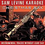Sam Levine Sam Levine Karaoke - Christmas Sax (Instrumental Tracks Without Lead Track)