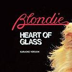 Blondie Heart Of Glass (Karaoke Version)