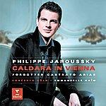 Philippe Jaroussky Caldara : Opera Arias