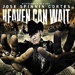 Jose Spinnin' Cortes Heaven Can Wait