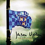 Jason Upton Live From Dublin: Song, Stories And A Train