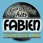 Fabian Hound Dog Man - Remastered