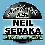 Neil Sedaka The Early Hits (Remastered)