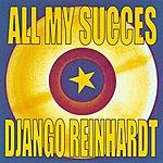 Django Reinhardt All My Succes