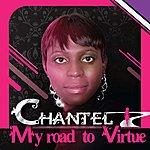 Chantel My Road To Virtue
