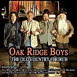 The Oak Ridge Boys The Old Country Church