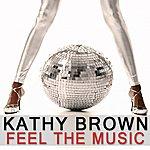 Kathy Brown Feel The Music