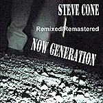 Steve Cone Now Generation - Remixed Remastered