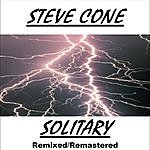 Steve Cone Solitary - Remixed Remastered