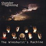 The Wimshurst's Machine Thunder And Lightning