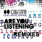 68 Beats Are You Listening Remixes