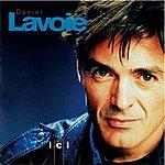 Daniel Lavoie ICI - Où La Route Mène (1995)