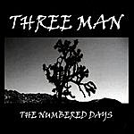 Three Man The Numbered Days