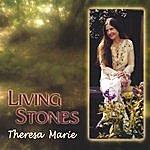 Theresa Marie Living Stones