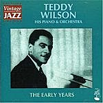 Teddy Wilson The Early Years